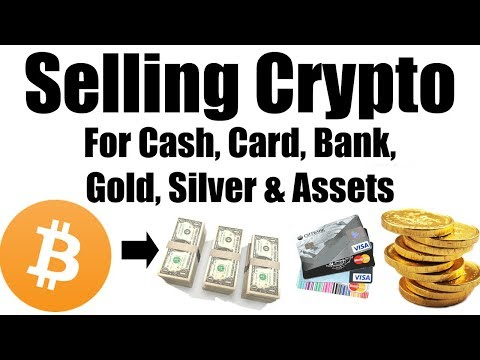 Transfer From Crypto to Cash, Card, Bank, Gold, Silver & Assets