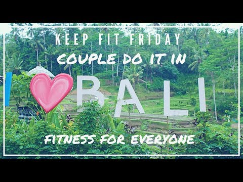 Couple Do it in Bali BEST Holiday fitness motivation