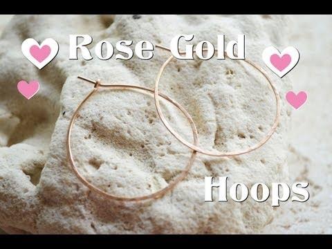 Tutorial: Rose Gold Hoop Earrings