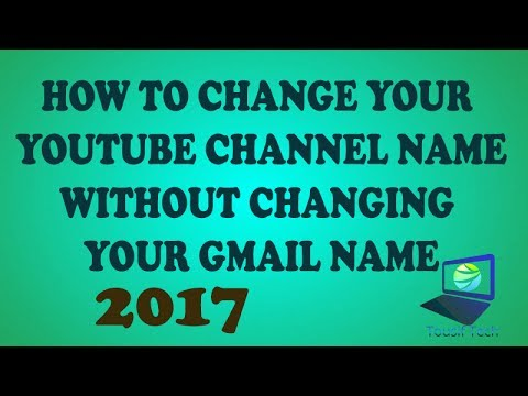 How to change your YouTube Channel Name Without changing your Gmail or Google Account Name [Latest]