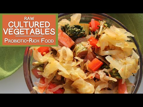 Raw Cultured Vegetables, A Fermented Probiotic-Rich Food Source