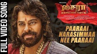 Paaraai Narasimmaa Nee Paaraai Video Song - Tamil | Sye Raa Narasimha Reddy | Chiranjeevi | Amit