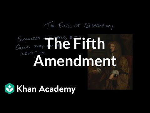 The Fifth Amendment | US Government and Politics | Khan Academy