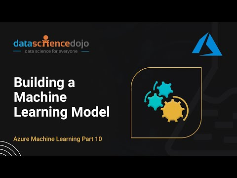 Intro to Azure ML: Building a Machine Learning Model