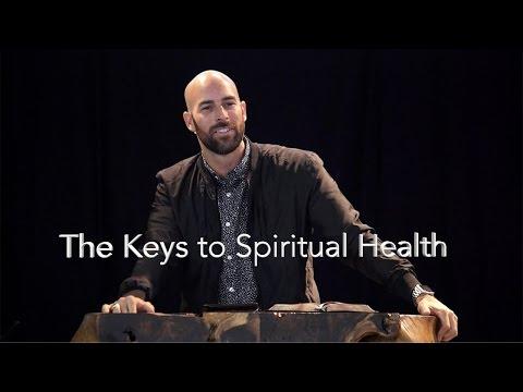The Keys to Spiritual Health