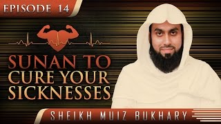 Sunan To Cure Your Sicknesses ᴴᴰ ┇ #SunnahRevival ┇ by Sheikh Muiz Bukhary ┇ TDR Production ┇