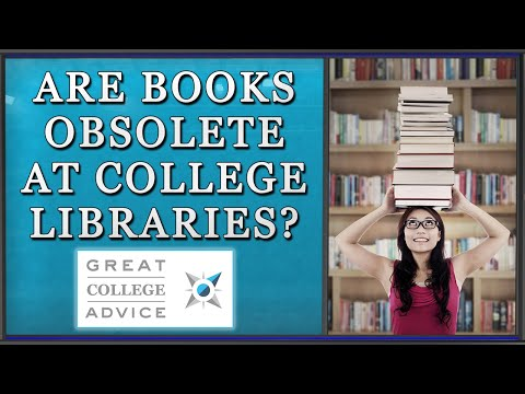 Educational Consultant Asks: Are Books Obsolete at College Libraries?