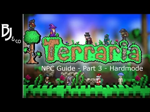 Terraria NPC Guide - Part 3 Hardmode - How to Get NPCs and What they Sell