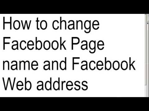 How to change Facebook page name and web address