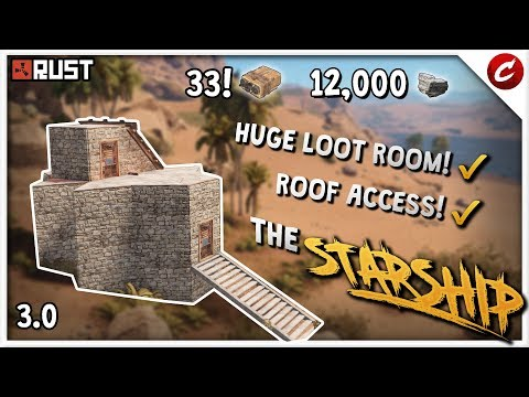 HUGE Loot Room! | Super Secure Solo/Duo Base! | RUST 3.0 | The STARSHIP