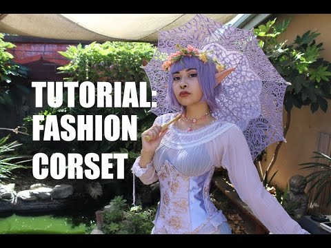 Tutorial: Fashion Corset