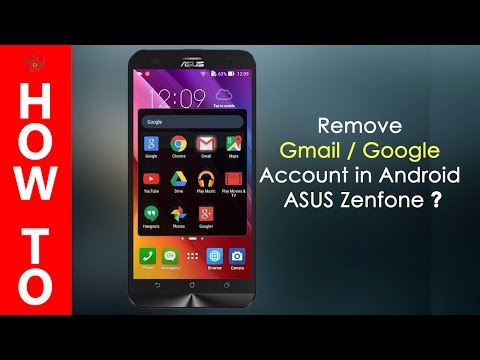 How to remove Gmail/Google account in Android - Asus Zenfone