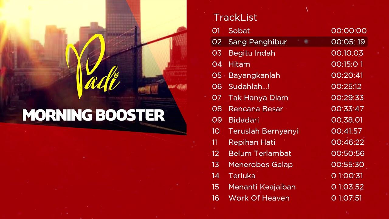 Download Kompilasi Lagu Terbaik PADI Bikin Semangat   Morning Booster MP3 Gratis