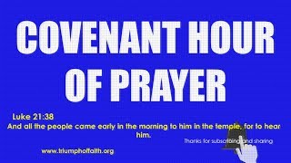 Covenant Hour of Prayer,  June 19, 2018