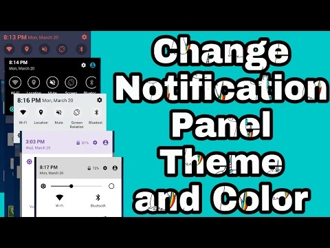 How To Change Notification Panel Theme and Color on Any Android Phone *NO ROOT*