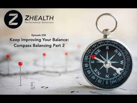 Keep Improving Your Balance: Compass Balancing Part 2
