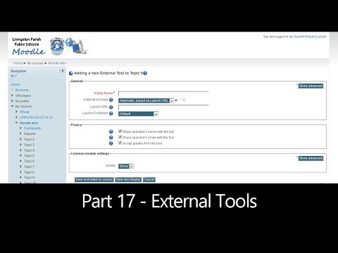 Part 17 - External Tools (Moodle How To)