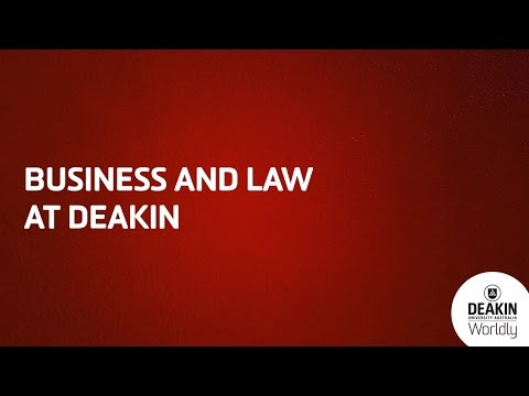 Business and Law at Deakin University. Is this your preference?
