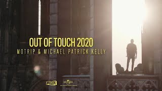 MoTrip & Michael Patrick Kelly - Out Of Touch 2020 [offizielles Musikvideo]