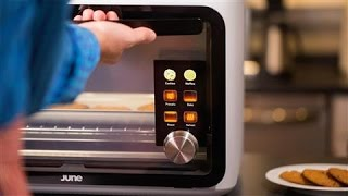 June Oven: A Toaster With a Mind of Its Own