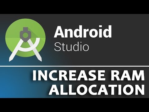 HOW TO INCREASE RAM SIZE FOR ANDROID STUDIO