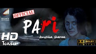 # 1 परी - Pari Teaser II  Anushka Sharma's Official Production II First look II Motion Poster 2018