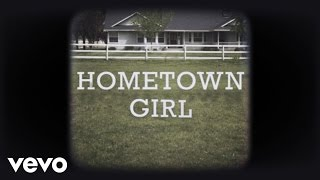 Josh Turner - Hometown Girl (Lyric Video)