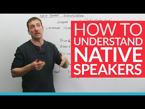 Learn English: How to understand native speakers