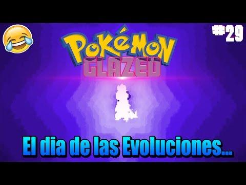 Pokémon Glazed Nuzlocke Ep.29 - EL DIA DE LAS EVOLUCIONES... OMG!