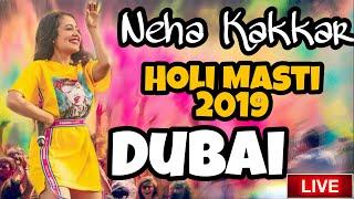 Neha Kakkar Holi Masti 2019 In Dubai #HoliMasti2019 #nehakakkar #dubai