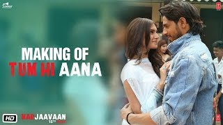 Making of Tum Hi Aana | Marjaavaan | Riteish D, Sidharth M, Tara S | Jubin Nautiyal | Payal Dev
