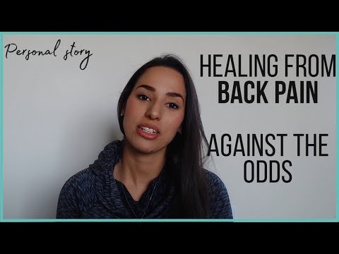 How to heal from back pain against all odds? [My personal story]
