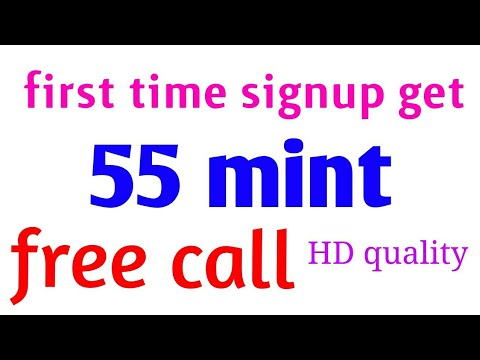 First time sign up get 55 mint free call India Pakistan Bangladesh Nepal