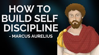 Marcus Aurelius – How To Build Self Discipline (Stoicism)