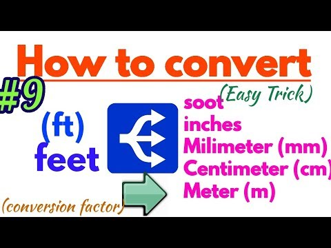 How to convert Feet to Mm, cm, m, soot and inch in length/Easy method~Hindi/Urdu
