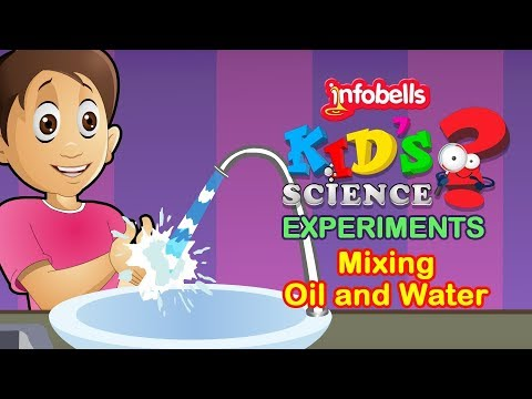 Do Oil and Water Mix ? | Science Experiments for Kids | Infobells