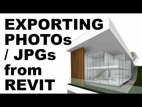 Exporting JPGs / Photos from Revit Tutorial