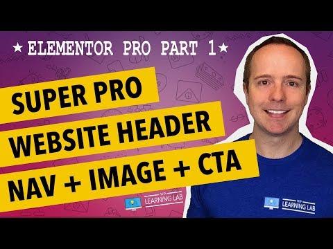 Elementor Pro Part 1 - Website Header Build