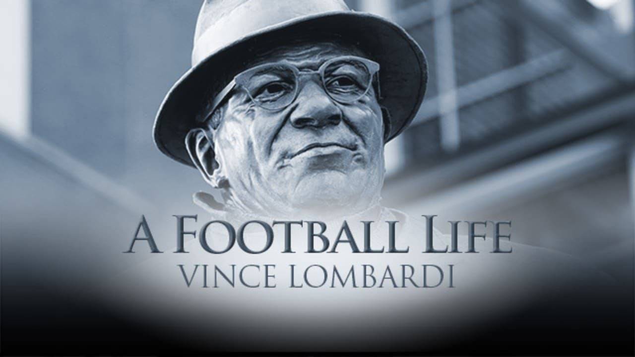 Vince Lombardi: The Coach Who Put Green Bay on the Map   A Football Life