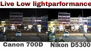 NIKON D5300 VS CANON 700D low light performance comparison IN HINDI