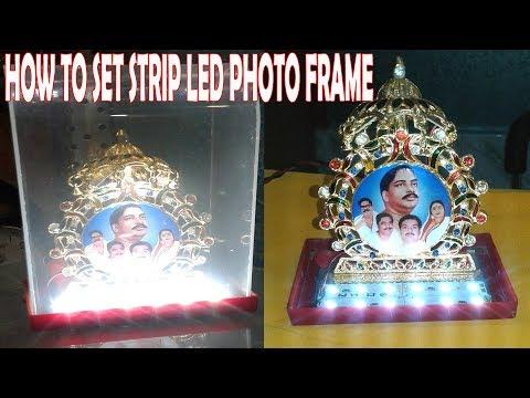How to set strip led photo frame