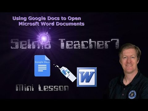 How to Open a Microsoft Word Document with Google Docs Mini Lesson