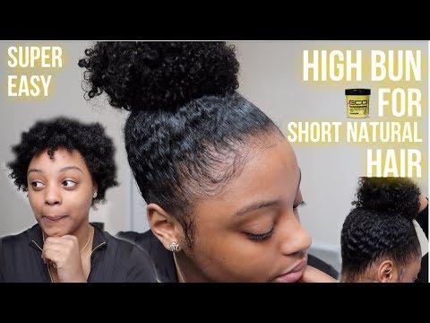 HIGH BUN ON SHORT NATURAL HAIR | 3C/4A/4B HAIR