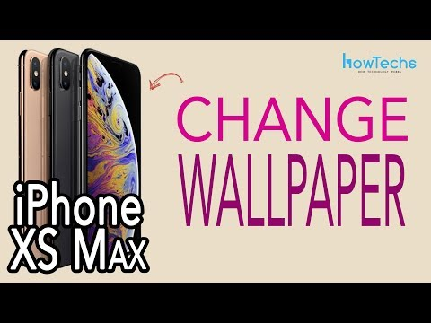iPhone XS Max - How to Change the Wallpaper | Howtechs