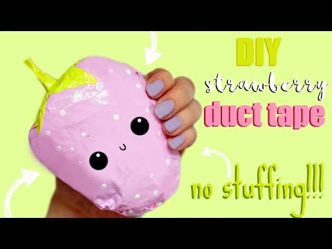 DUCT TAPE SQUISHY STRAWBERRY   How to make squishies without foam #6