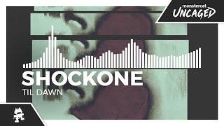 ShockOne - Til Dawn [Monstercat Release]