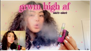 get ready with me: HIGH AF