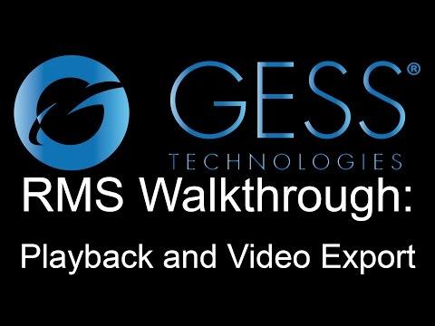 GESS Technologies - RMS Playback Walkthrough