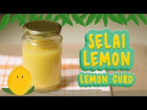RESEP SELAI LEMON | EASY LEMON CURD RECIPE
