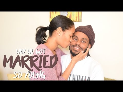 Why We Got Married So Young ( at 18 Years Old) Our Story